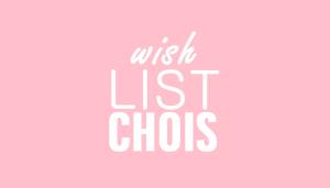 Wish List loja Choies!!!