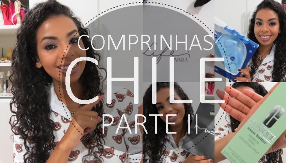 COMPRINHAS NO CHILE PARTE II