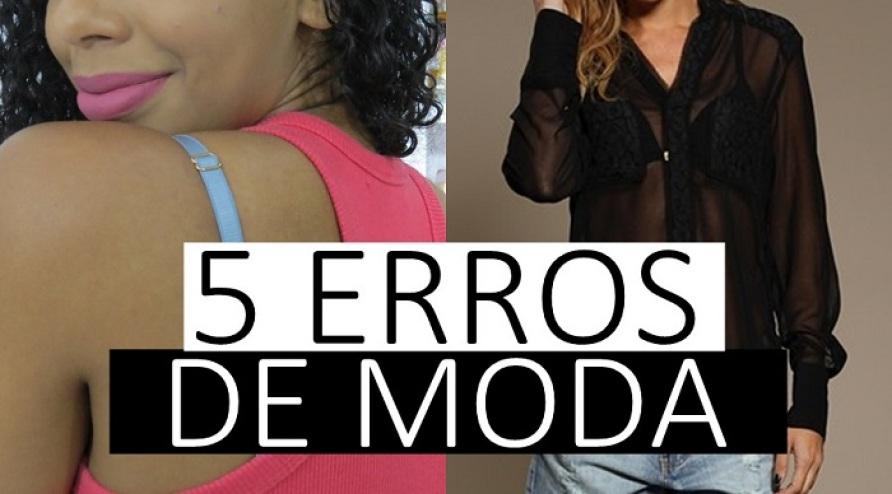 5 ERROS DE MODA
