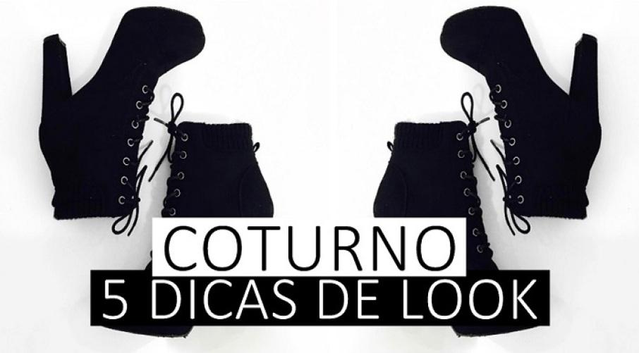 COMO USAR COTURNO - 5 DICAS DE LOOK